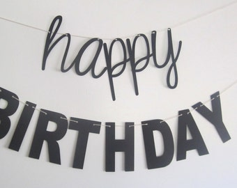 Trendy Birthday, Happy Birthday Banner, Contemporary Design, Cursive and Blocky letters, Black and White, Cursive Banner, Photo Prop