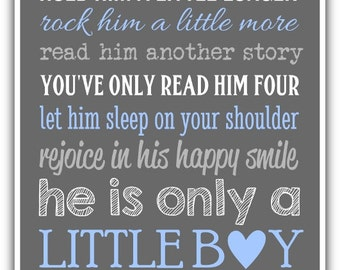 HOLD HIM a little longer print or Canvas custom colors - Boy wall art print.  Boy nursery, little boy print. playroom art baby shower gift