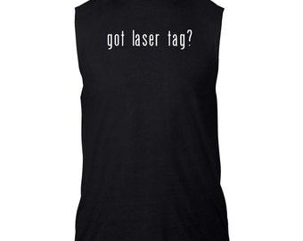 Got Laser Tag? Sleeveless T-Shirt