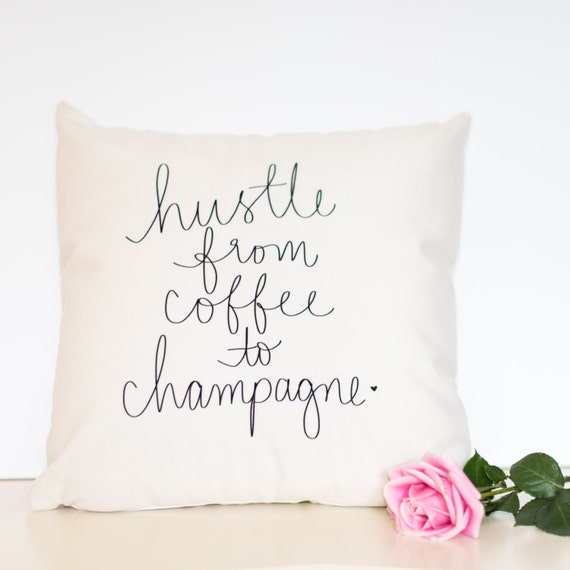 "Hustle From Coffee to Champagne - 18"" handwritten quote velveteen pillow cover"