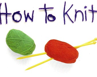 How To, Learn To Knit, PDF Download, Beginner Knitting, How To Instructions, Instant Download