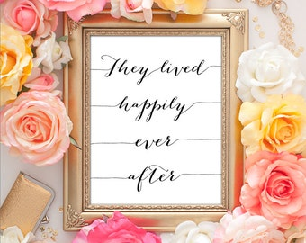 75% OFF SALE - They Lived Happily Ever After - 8x10 Wedding Decor, Wedding Sign, Newlywed Decor, Inspirational Quote, Home Decor