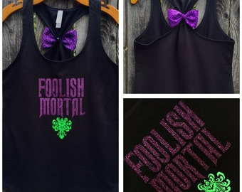 Foolish Mortal Haunted Mansion Bow Back Tank Top, Disney Inspired, Disneyland, Hitchhiking Ghosts, Glitter