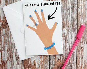 Hand Screenprinted Greetings Card - 'He Put A Ring On It!' Engagement Congratulations Card
