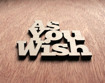 As You Wish Laser Cut Wood Ornament