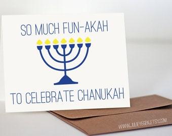 Chanukah Card | So Much Fun-akah, to Celebrate Chanukah