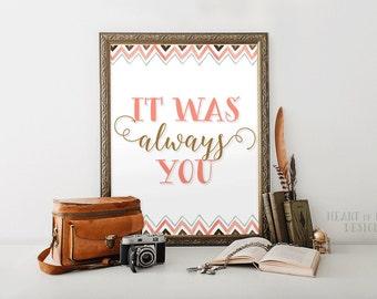 Printable Art Master Bedroom Wall Decor Art Print It Was Always You  Romantic Quote Print Digital