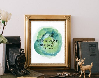 Not all who wander are lost watercolor printable Inspirational Travel Quote Typography Print Teen room decor wanderlust BD-342