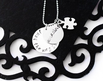 Amazing just the way you are Autism acceptance awareness necklace, hand stamped