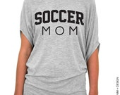 Soccer Mom Shirt - Slouchy Tee (Small - Plus Sizes) - Black Ink - Mother's Day Gift Idea