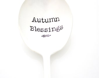 Cassarole Spoon, Autumn Blessings. Hand Stamped Serving Spoon for Thanksgiving Table Decor. Holiday Silverware, Stamped. Hostess, Gourmet.