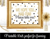 Party Favor Sign - We Hope You Had Fun Please Take One - White Black Gold Glitter - Printable Party Sign Birthday Bridal Baby Shower Wedding