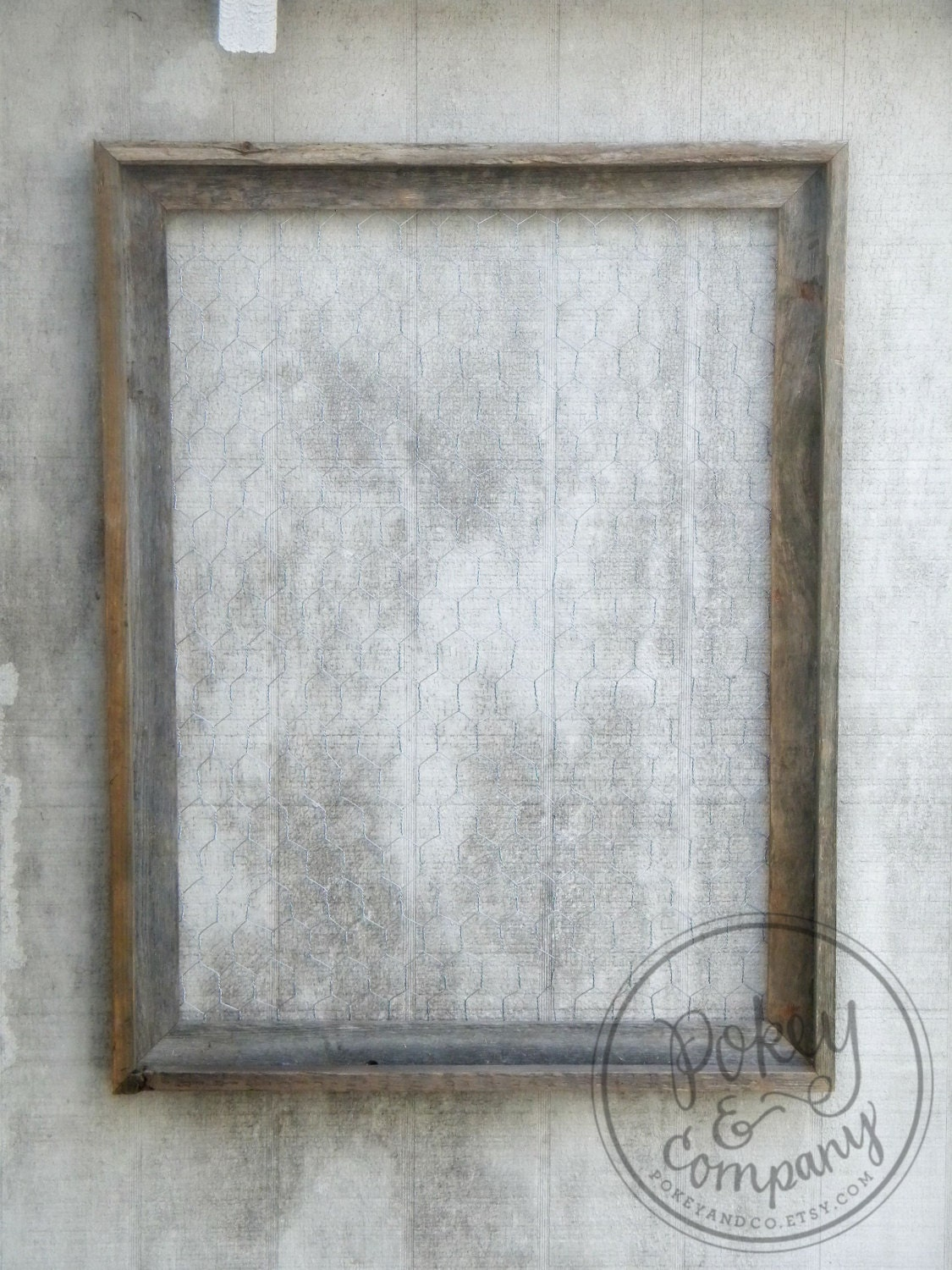 Barn Wood Chicken Wire Frame 16x20 By Pokeyandco On Etsy