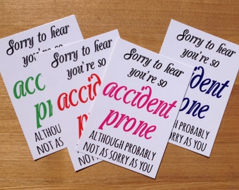 Get Well Soon Sympathy Card | Sorry to Hear You're So Accident Prone | Funny Postcard Print Gift Tag LIMITED STOCK