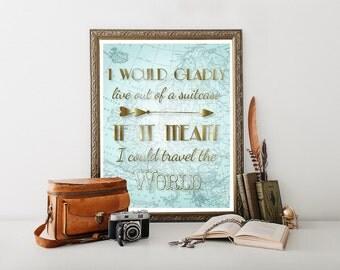 Travel Poster Print, Travel Printable,Travel Poster, Travel Quote, Travel Decor, Travel Download, Travel Art, Travel Typography 0203
