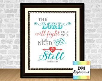 INSTANT DOWNLOAD Christian Art Print, The Lord Will Fight For You, Bible Verse, Printable Art, Typography Art Print, Wall Decor, DIY Poster