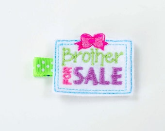 SALE Brother For Sale felt embroidered hair clip