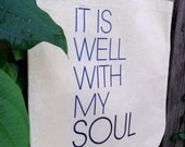 SHOPPING TOTE BAG, Grocery Tote Bag, Christian, Religious, Faith, It Is Well With My Soul Custom Canvas Tote