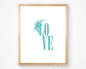 Teal print, teal wall art, teal art, love print, love art, love wall art, love print, printable wall art, wall art prints, romantic print.