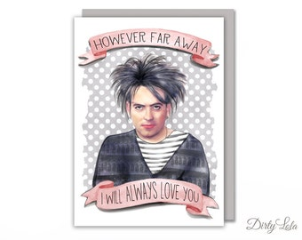 Robert Smith - The Cure - Goth - Retro Card - Miss You Card - Love You Card - Fan Art