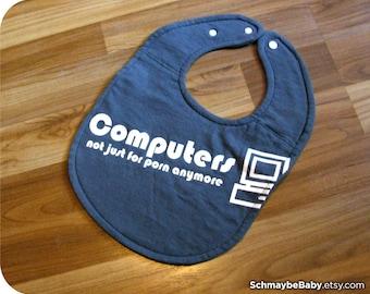 Funny Computer Nerd Baby Bib, Recycled T-shirt Bib - Funny Baby Shower Baby Gift