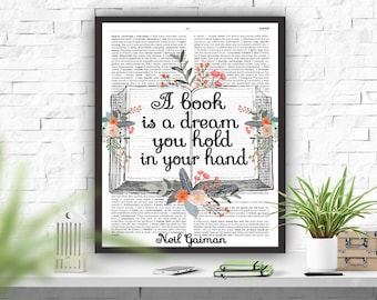 """Library Quote, Reading Quote, Neil Gaiman Quote, Dictionary Page Art, Printable Art, Literary Quote, Instant Download, A Book Is A Dream..."""""""