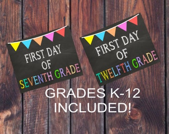 INSTANT DOWNLOAD First Day of School Chalkboard Sign 1st Day of School Sign Back to School Sign Grade K-12 INCLUDED Kindergarten Elementary