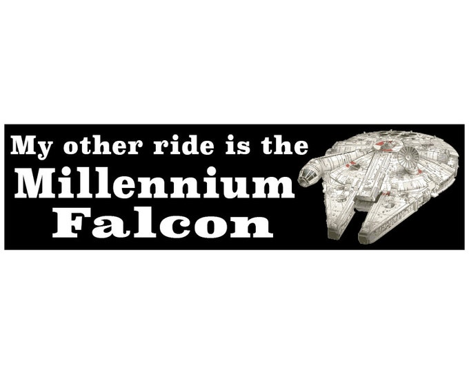 My Other Ride is the Millennium Falcon Decal Vinyl or Magnet Bumper Sticker