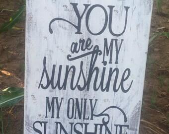 Handmade hand painted distressed pallet wood You Are My Sunshine sign, distressed sign, You Are My Sunshine