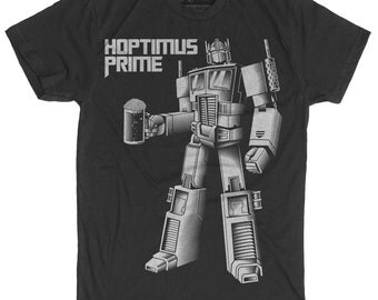 Transformers Shirt - Optimus Prime Shirt - Craft Beer Shirt - Hoptimus Prime Hand Screen Printed on a Mens T Shirt - Mens Craft Beer Shirt