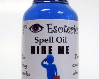 Hire Me Spell Oil