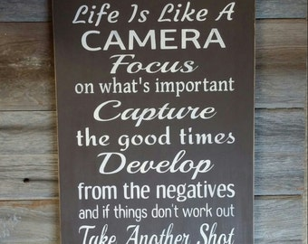 Rustic Life is like a Camera Wood sign