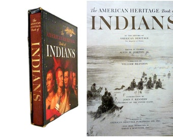 1961 American Heritage Book of Indians by William Brandon - First Edition