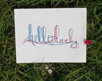 Hello Lovely Print