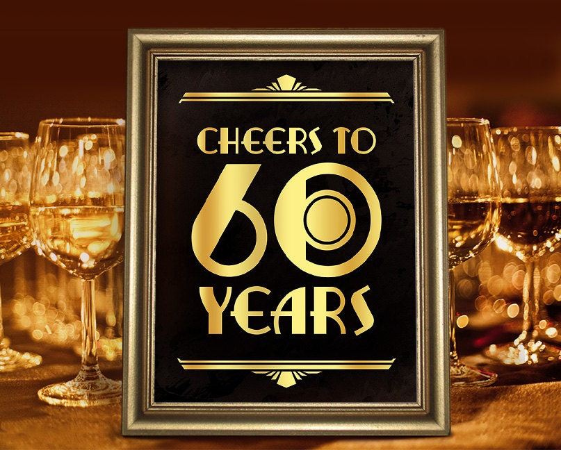 Birthday party decor cheers to 60 years printable sign 60th for Decoration 40 years old party