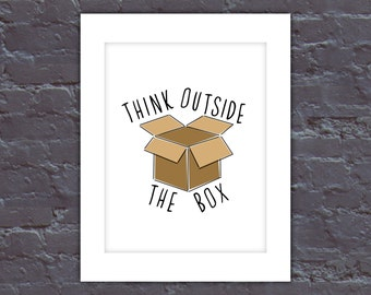 Think Outside The Box Poster, Outside the Box Digital Print, Office Art, Digital Office Art, Creative Office Art, Office Posters