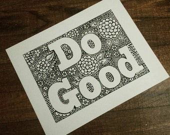 Do Good | 8x10 | Zentangle Print | Curbed Chaos