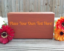 Personalized Wood Gifts ~ Personalized Wood Quote Blocks ~ Custom Quotes On Wood ~ Custom Quote Gifts ~ Wooden Home Decor Gifts ~ Wood Gifts