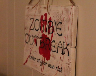 Zombie outbreak, fall decor, halloween docor, recycled wood, wall decor, distressed, gift idea, cottage chic, fall sign