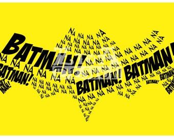 Na Na Na Na Batman! Print 8.5x11