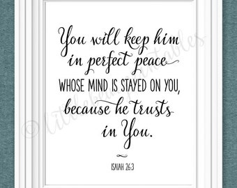 Bible verse printable, Isaiah 26:3, You will keep him in perfect peace whose mind is stayed, black and white, Christian quote, encouraging
