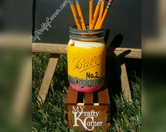 Back to School No. 2 Pencil rustic mason jar pencil holder