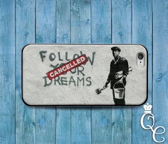 iPhone 4 4s 5 5s 5c SE 6 6s 7 plus iPod Touch 4th 5th 6th Gen Cool Phone Cover Follow Your Dreams Cancelled Funny Case Paint Art Parody