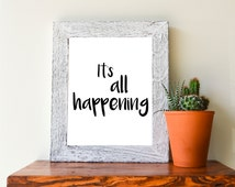 """It's All Happening, black and white, 8""""x10"""" instant downloadable print"""