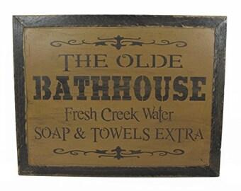 Olde Bathhouse Distressed Wood Sign