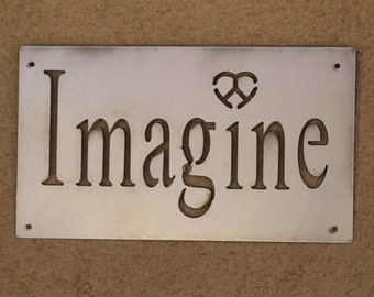 "Metal Sign ""Imagine"""