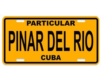 Pinar del Rio - Cuba Decorative License Plate - Chapa Cuba