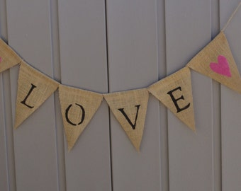 Love Banner, Love Bunting, Valentines Day Decor, Burlap Wedding Banner, Just Married, Wedding Photo Prop, Engagement Prop, Rustic, Farmhouse