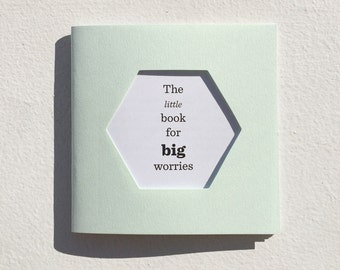 The Little Book for Big Worries