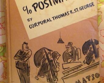 C/o Postmaster - Corporal Thomas R. St. George - Corporal Thomas R. St. George - 1943 - Vintage Book